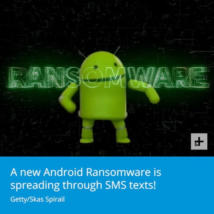 New Android Malware is Spreading Through Text Messages
